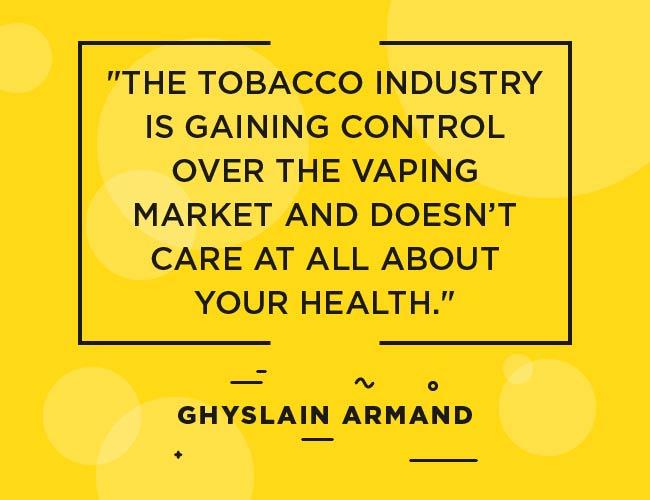 """Ghyslain Armand cite """""""" L'industrie du tabac acquiert le contrôle du marché des vapoteurs et ne se soucie absolument pas de votre santé. """""""" Width = """"650"""" height = """"500"""" srcset = """"https://www.ecigarettedirect.co .fr / blog-ashtray / wp-content / uploads / 2018/12/2019-Prédictions-Quotes-Ghyslain-Armand-03.jpg 650w, https://www.ecigarettedirect.co.uk/ashtray-blog/wp- content / uploads / 2018/12/2019-Predictions-Quotes-Ghyslain-Armand-03-300x231.jpg 300w """"tailles ="""" (largeur maximale: 650px) 100vw, 650px"""